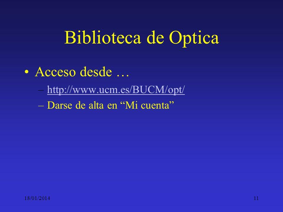 Biblioteca de Optica Acceso desde … http://www.ucm.es/BUCM/opt/