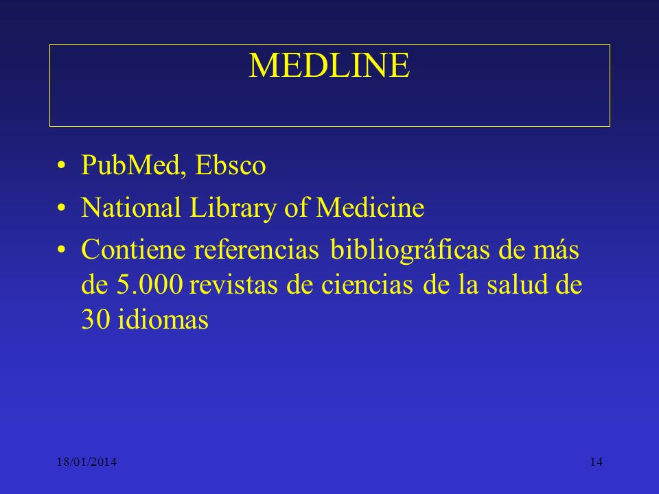 MEDLINE PubMed, Ebsco National Library of Medicine