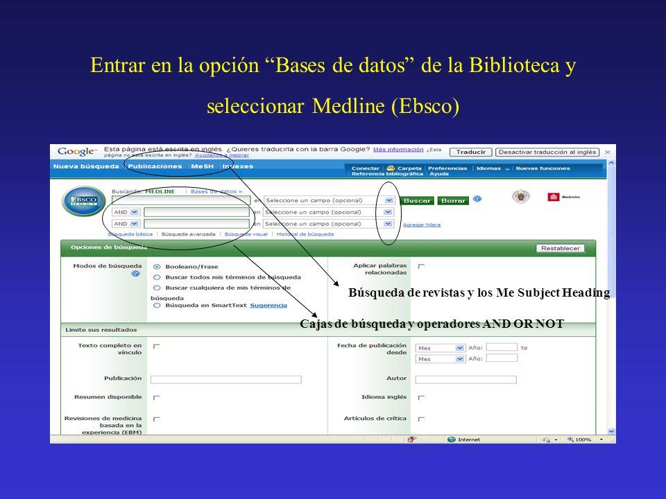 Entrar en la opción Bases de datos de la Biblioteca y seleccionar Medline (Ebsco)