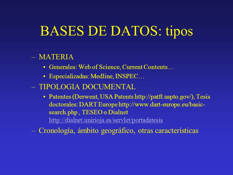 BASES DE DATOS: tipos MATERIA TIPOLOGIA DOCUMENTAL