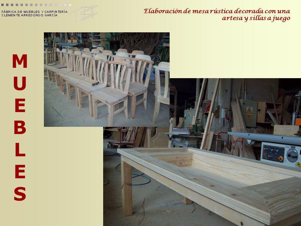 Elaboración de mesa rústica decorada con una artesa y sillas a juego