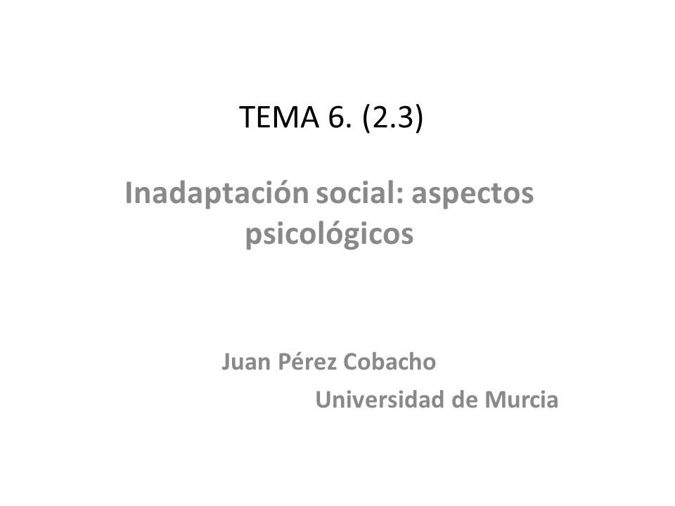 Inadaptación social: aspectos psicológicos