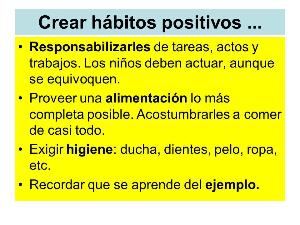 Crear hábitos positivos ...