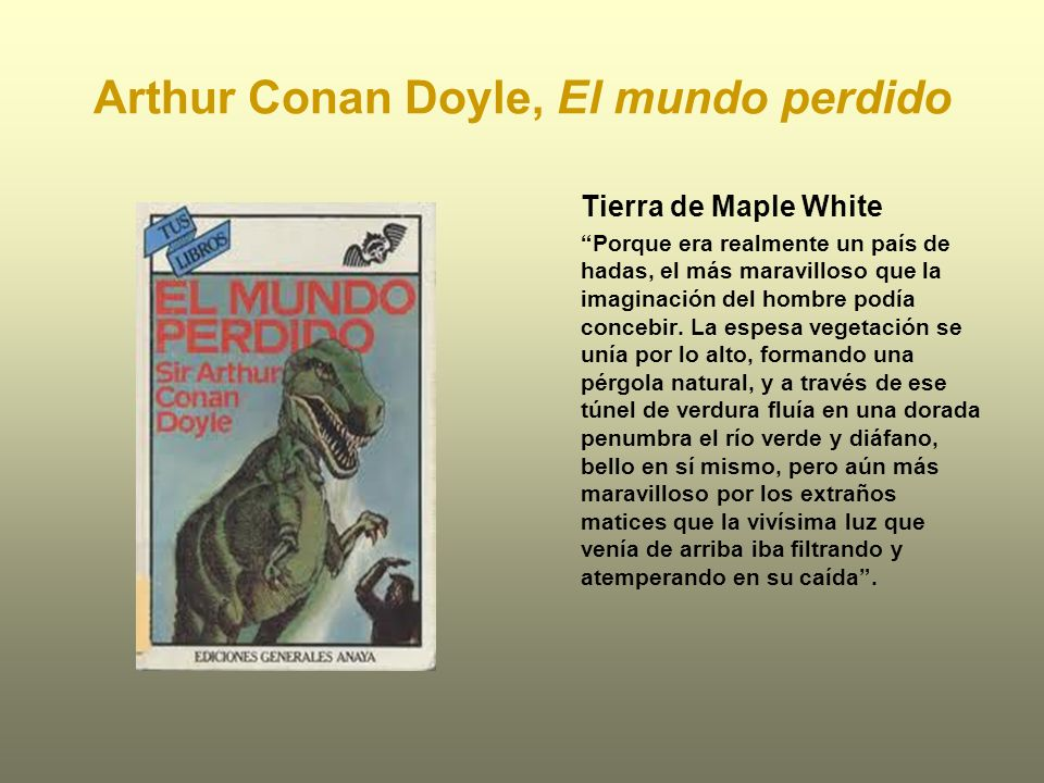 Arthur Conan Doyle, El mundo perdido