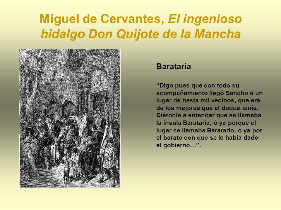 Miguel de Cervantes, El ingenioso hidalgo Don Quijote de la Mancha