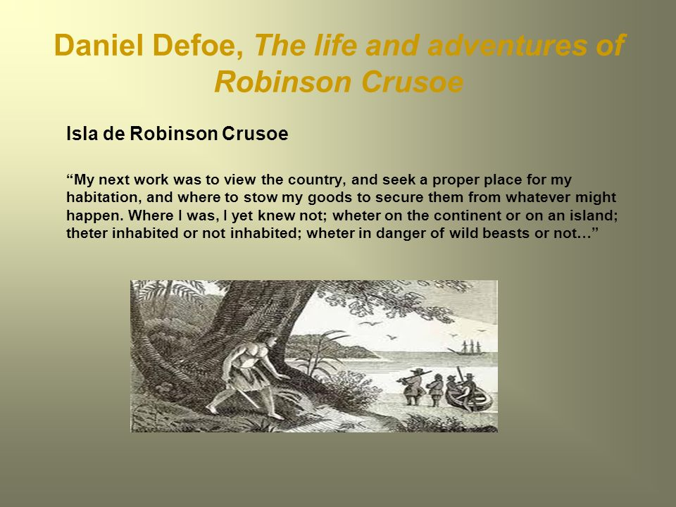 Daniel Defoe, The life and adventures of Robinson Crusoe