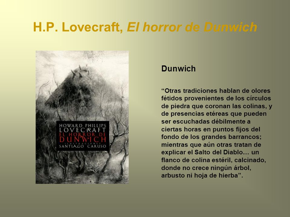 H.P. Lovecraft, El horror de Dunwich