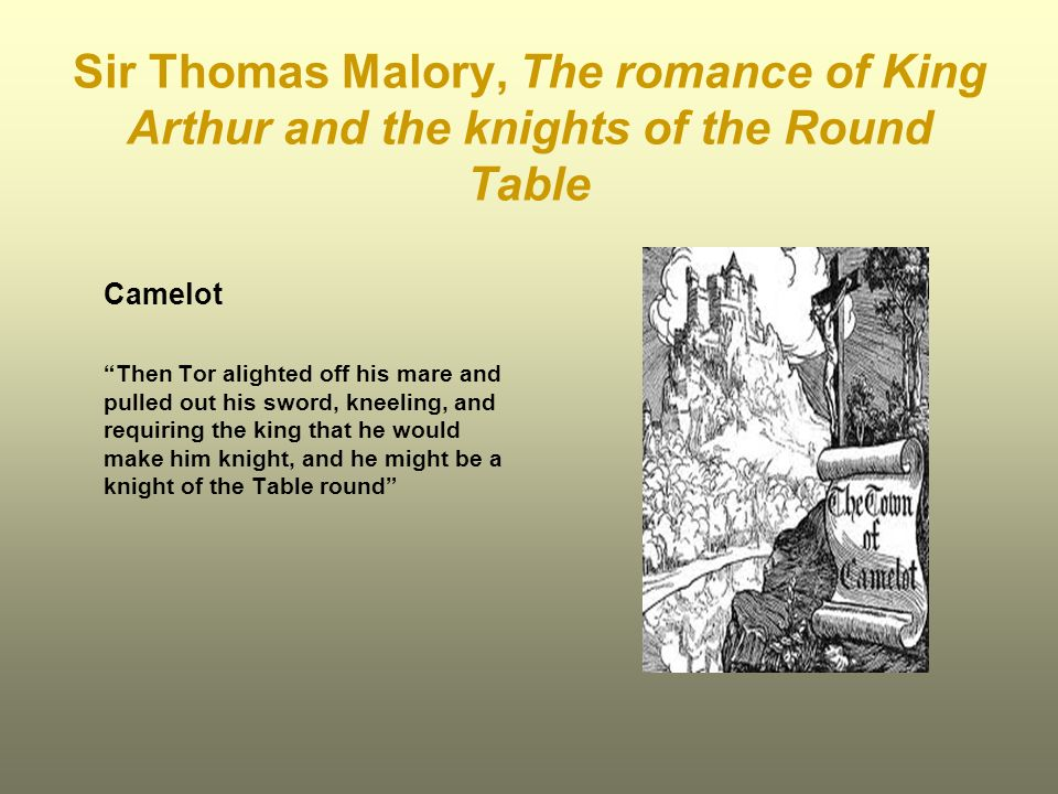Sir Thomas Malory, The romance of King Arthur and the knights of the Round Table