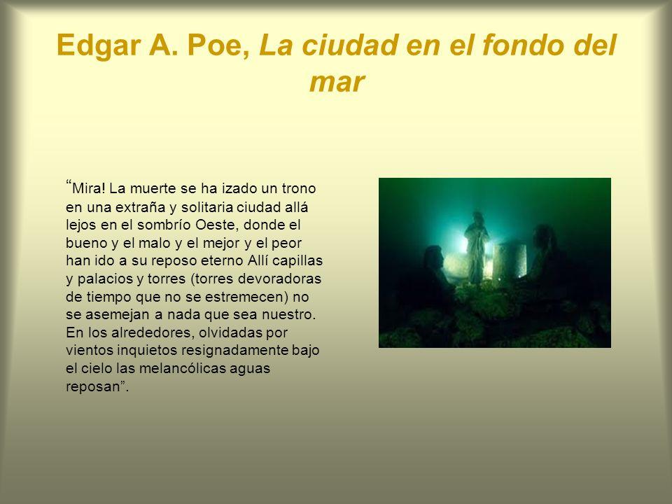 Edgar A. Poe, La ciudad en el fondo del mar