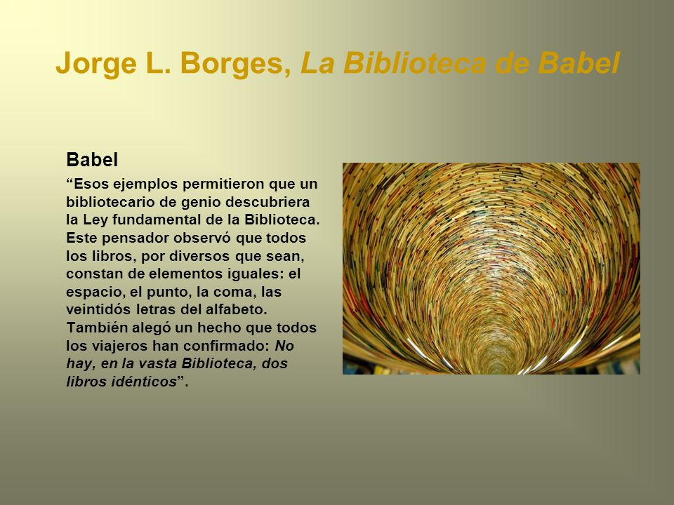 Jorge L. Borges, La Biblioteca de Babel