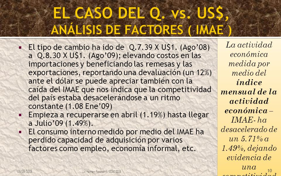 EL CASO DEL Q. vs. US$, ANÁLISIS DE FACTORES ( IMAE )