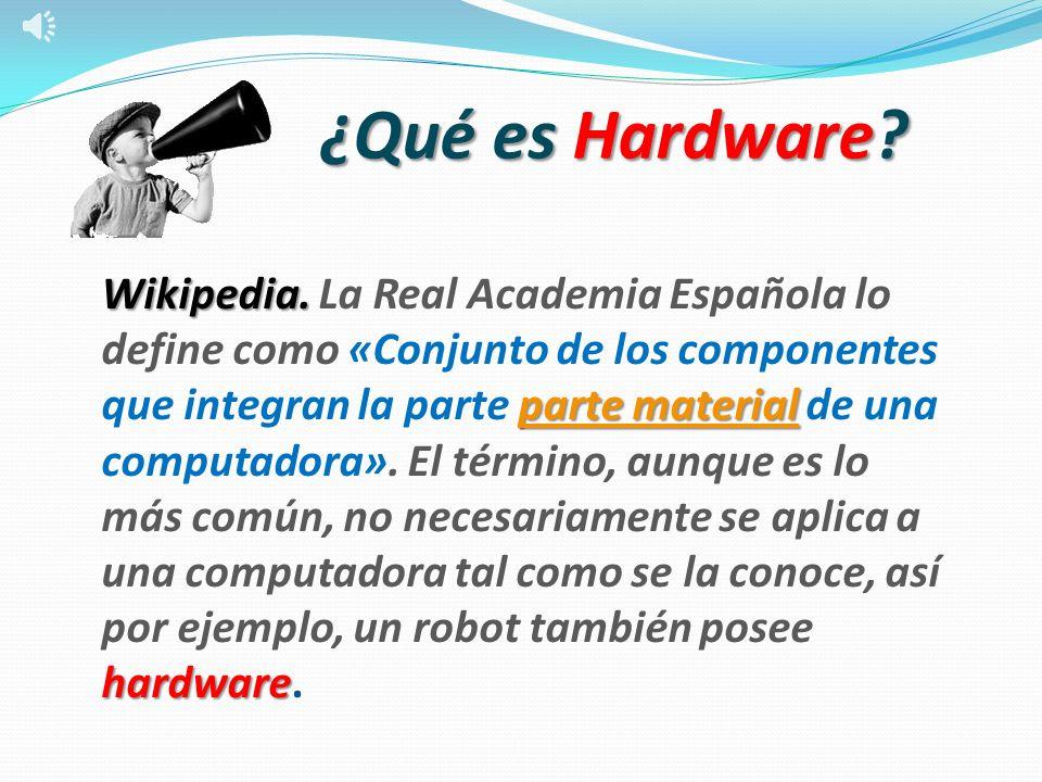 ¿Qué es Hardware
