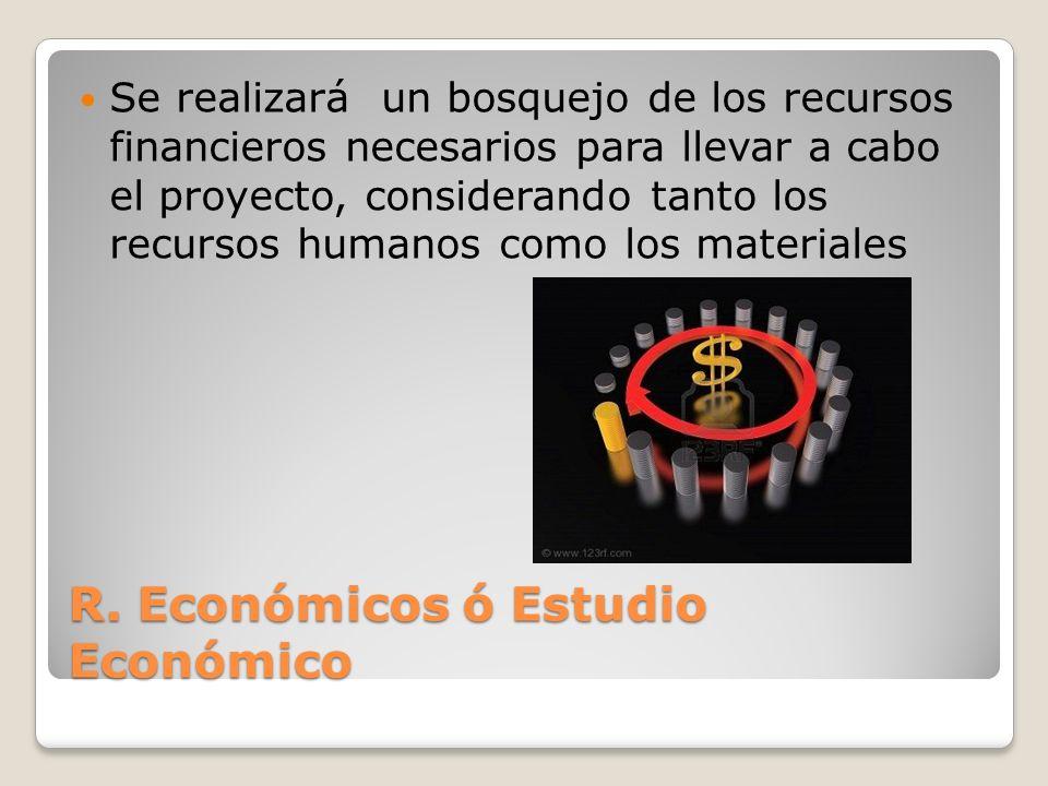 R. Económicos ó Estudio Económico