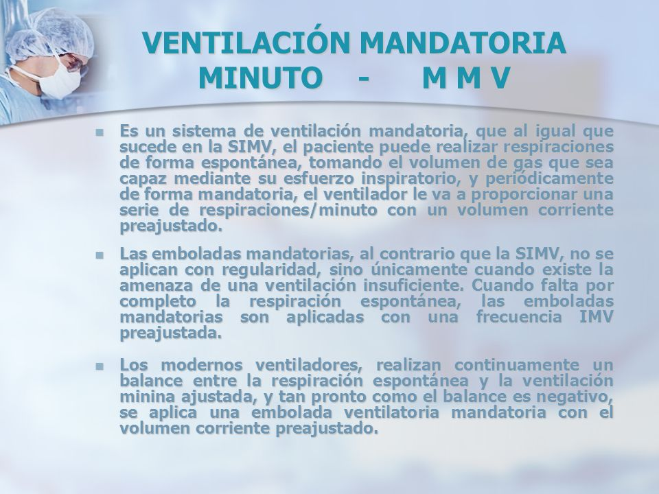 VENTILACIÓN MANDATORIA MINUTO - M M V