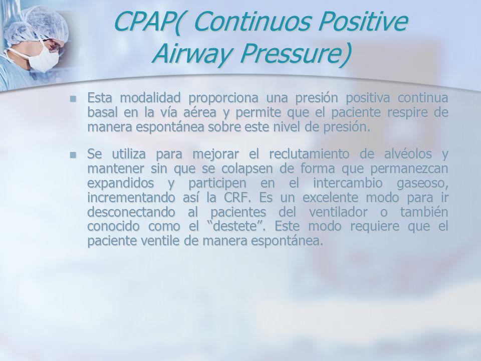 CPAP( Continuos Positive Airway Pressure)