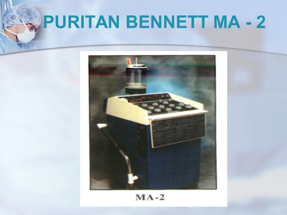 PURITAN BENNETT MA - 2