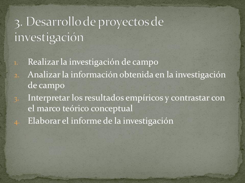 3. Desarrollo de proyectos de investigación