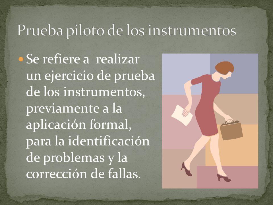 Prueba piloto de los instrumentos