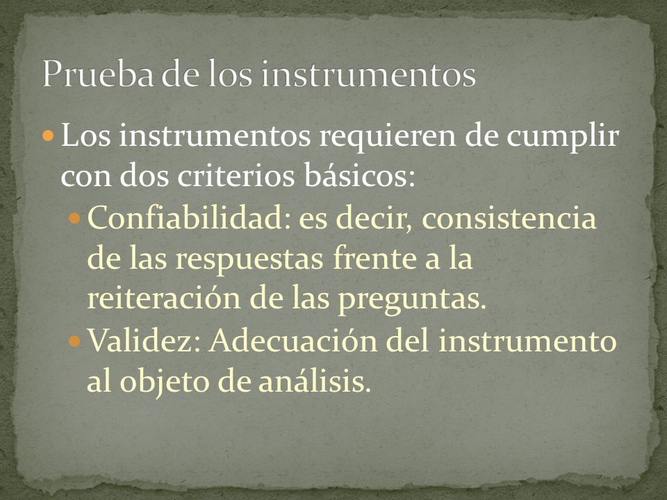 Prueba de los instrumentos