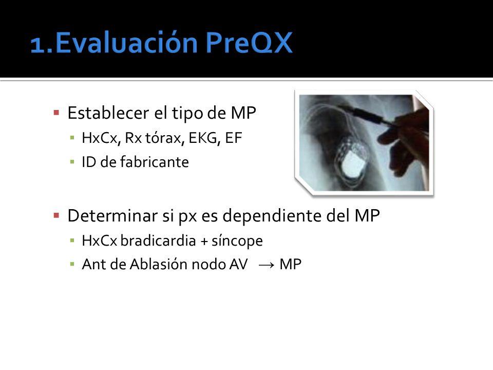1.Evaluación PreQX Establecer el tipo de MP