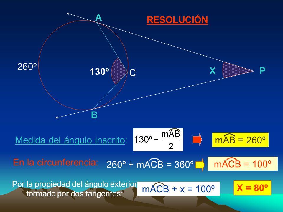 Por la propiedad del ángulo exterior formado por dos tangentes: