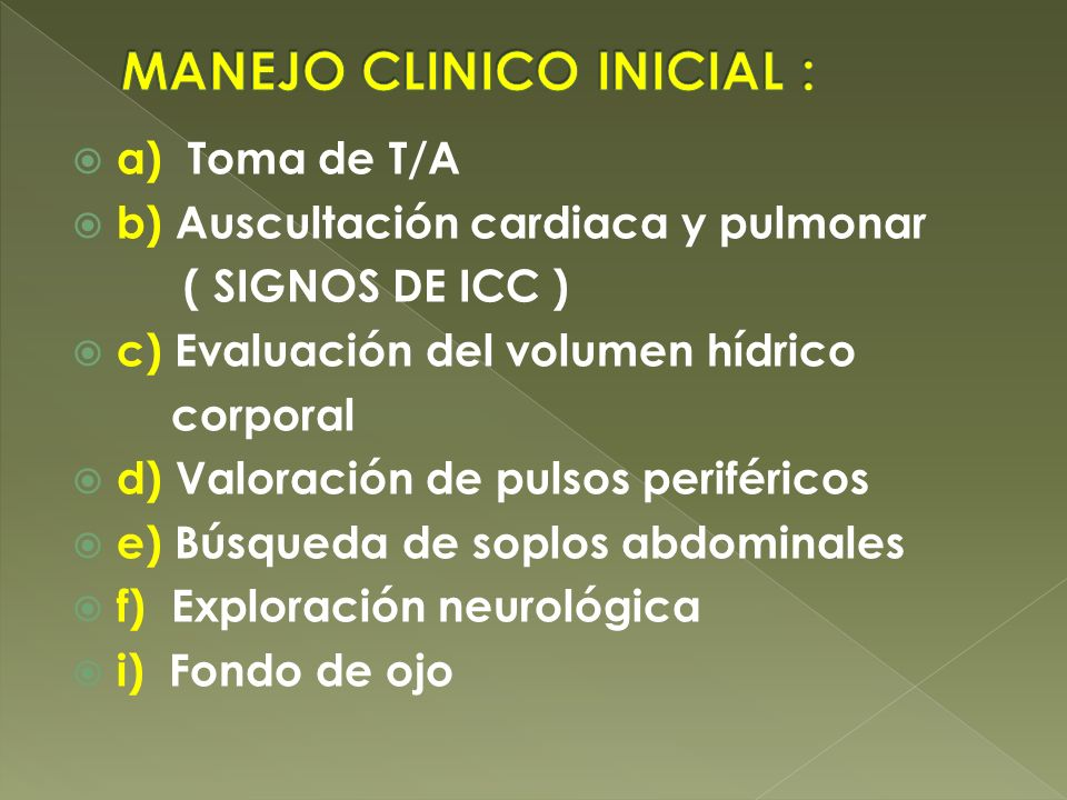 MANEJO CLINICO INICIAL :