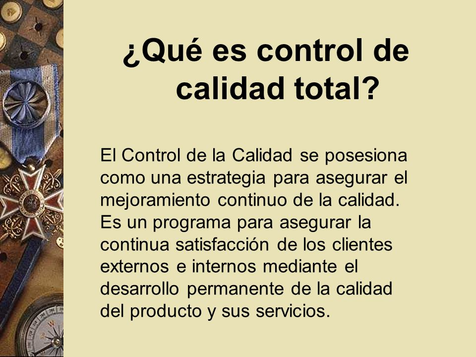 ¿Qué es control de calidad total