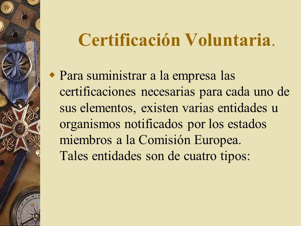 Certificación Voluntaria.