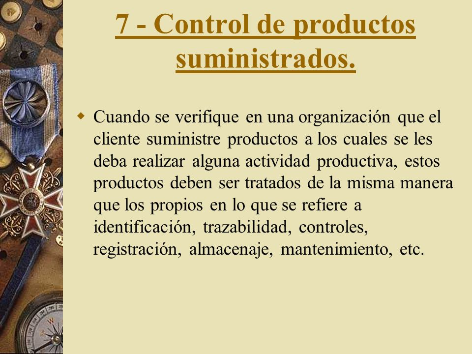 7 - Control de productos suministrados.