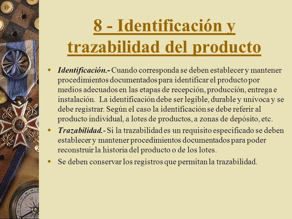 8 - Identificación y trazabilidad del producto