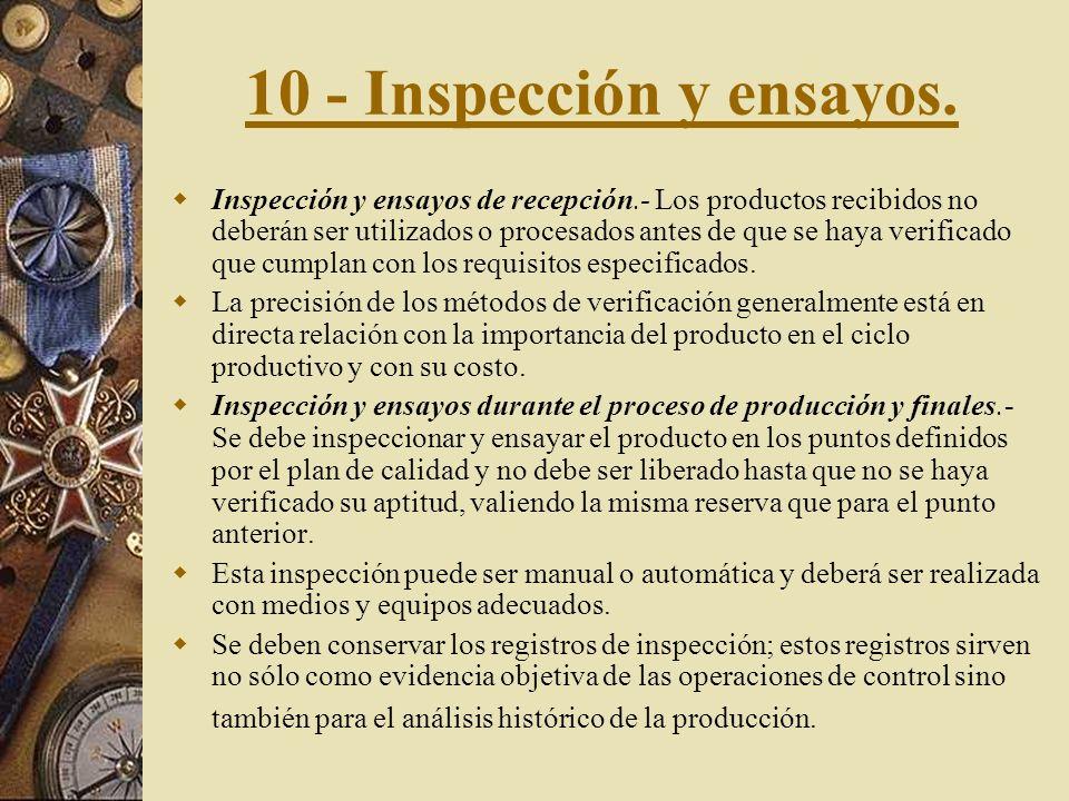 10 - Inspección y ensayos.