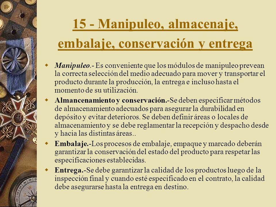 15 - Manipuleo, almacenaje, embalaje, conservación y entrega