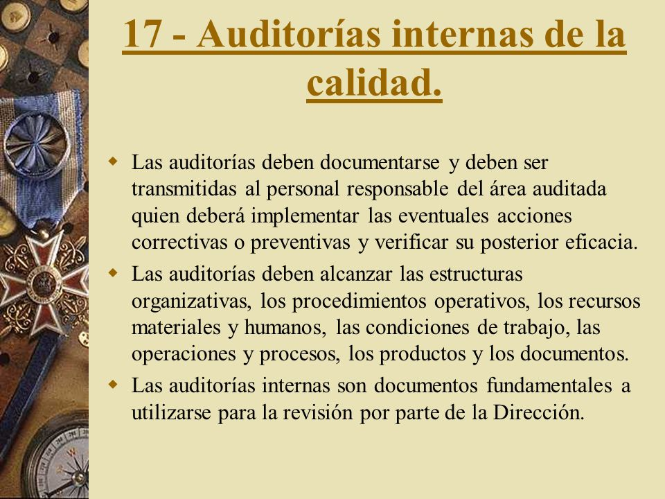 17 - Auditorías internas de la calidad.