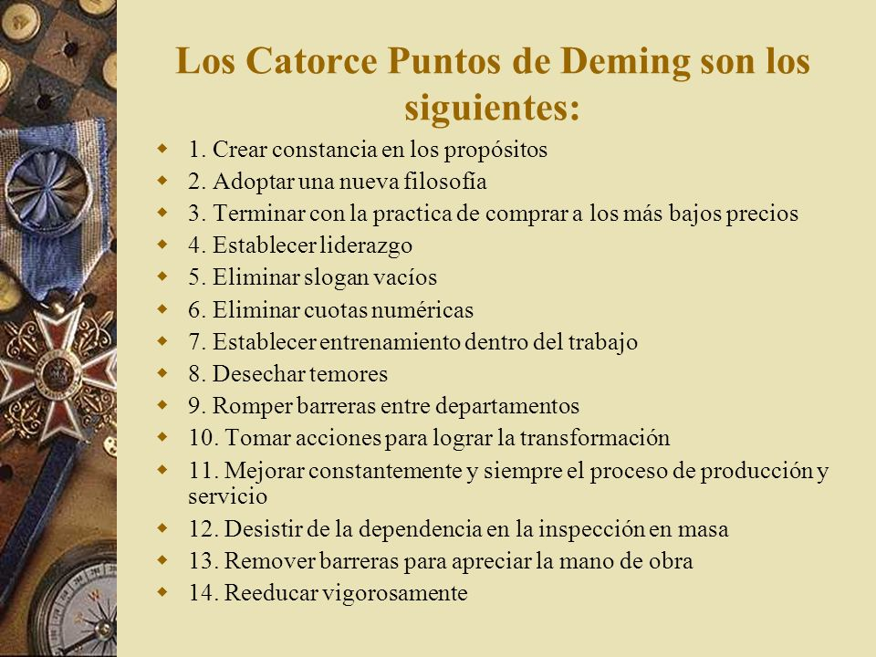 Los Catorce Puntos de Deming son los siguientes: