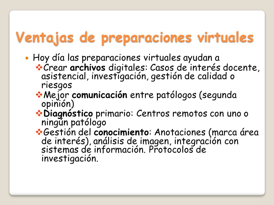 Ventajas de preparaciones virtuales