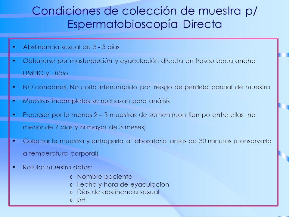 Condiciones de colección de muestra p/ Espermatobioscopía Directa