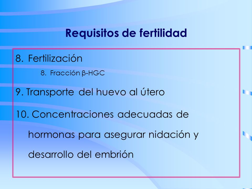 Requisitos de fertilidad