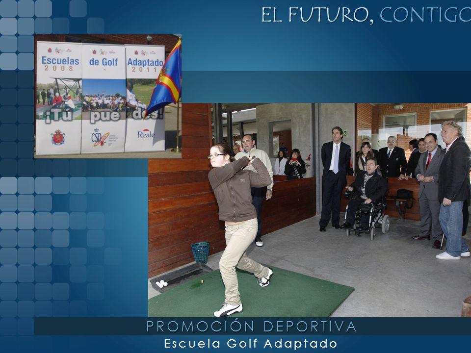 EL FUTURO, CONTIGO PROMOCIÓN DEPORTIVA Escuela Golf Adaptado