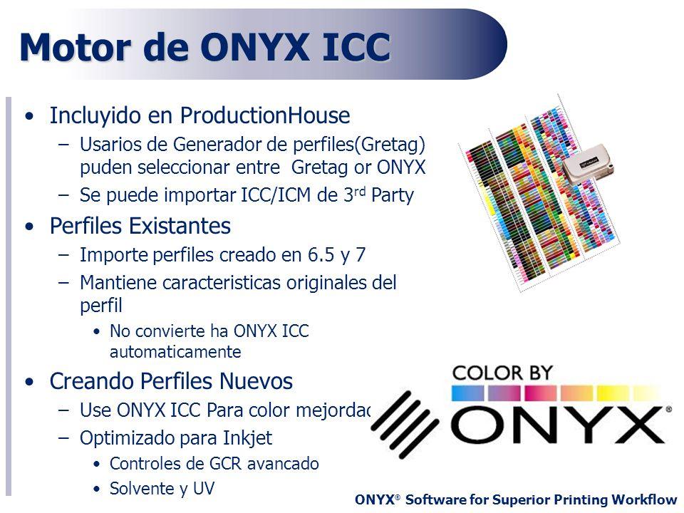 Motor de ONYX ICC Incluyido en ProductionHouse Perfiles Existantes