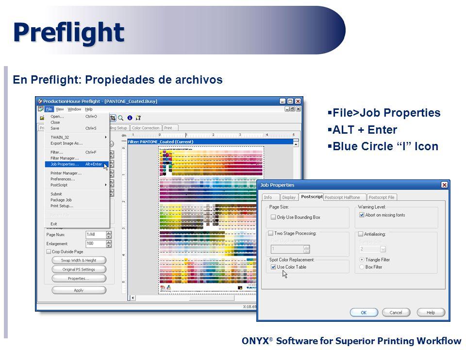 Preflight En Preflight: Propiedades de archivos File>Job Properties