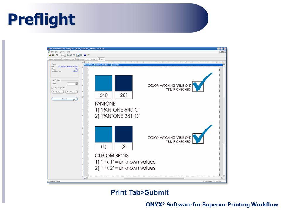 Preflight Print Tab>Submit