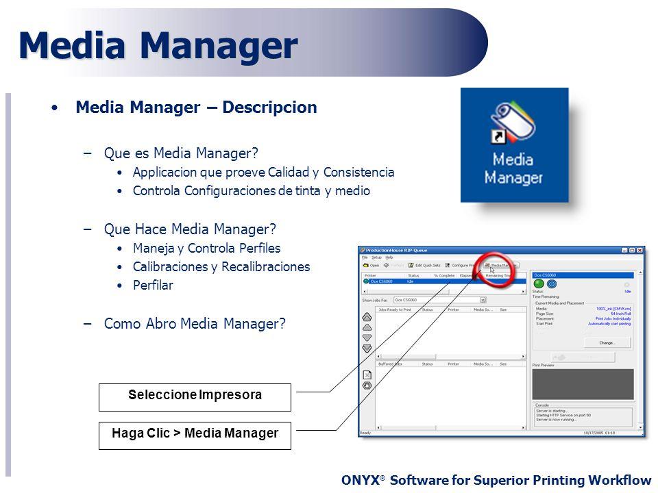 Haga Clic > Media Manager