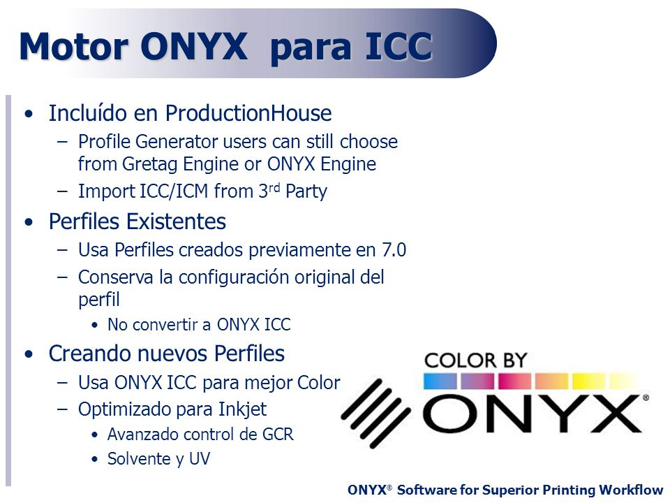 Motor ONYX para ICC Incluído en ProductionHouse Perfiles Existentes