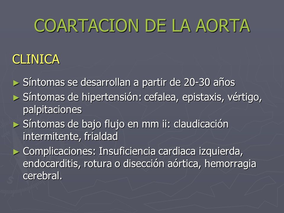 COARTACION DE LA AORTA CLINICA