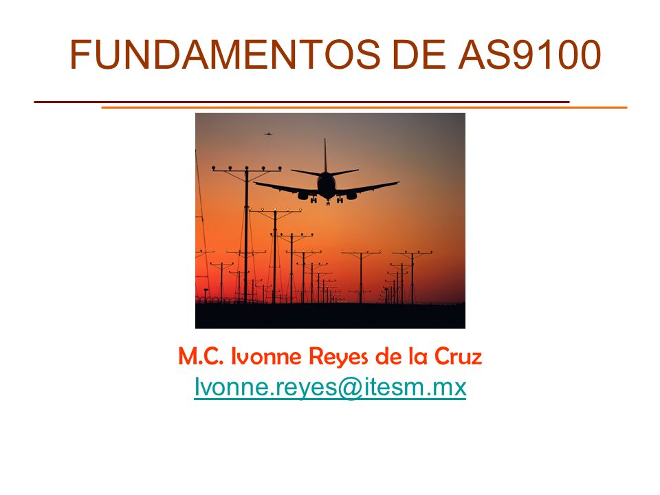 M.C. Ivonne Reyes de la Cruz Ivonne.reyes@itesm.mx