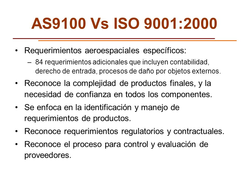 AS9100 Vs ISO 9001:2000 Requerimientos aeroespaciales específicos: