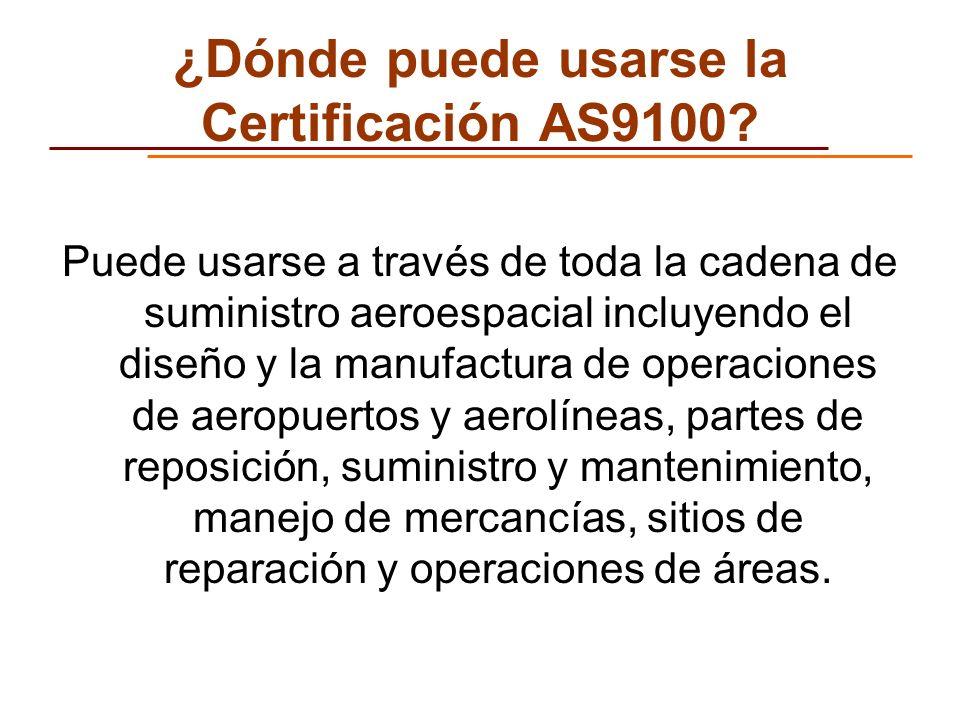 ¿Dónde puede usarse la Certificación AS9100