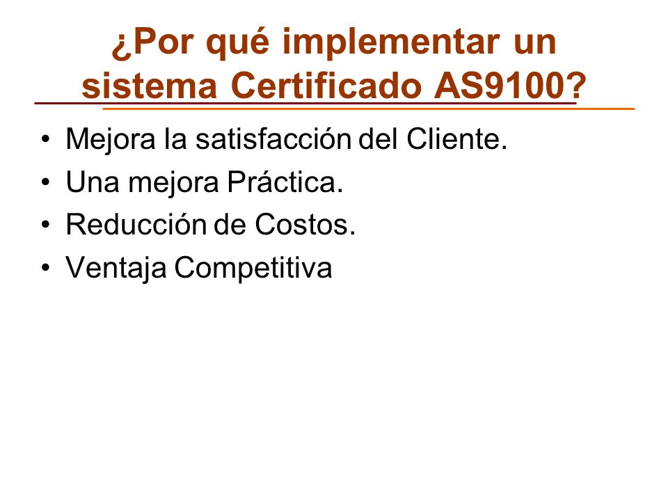 ¿Por qué implementar un sistema Certificado AS9100