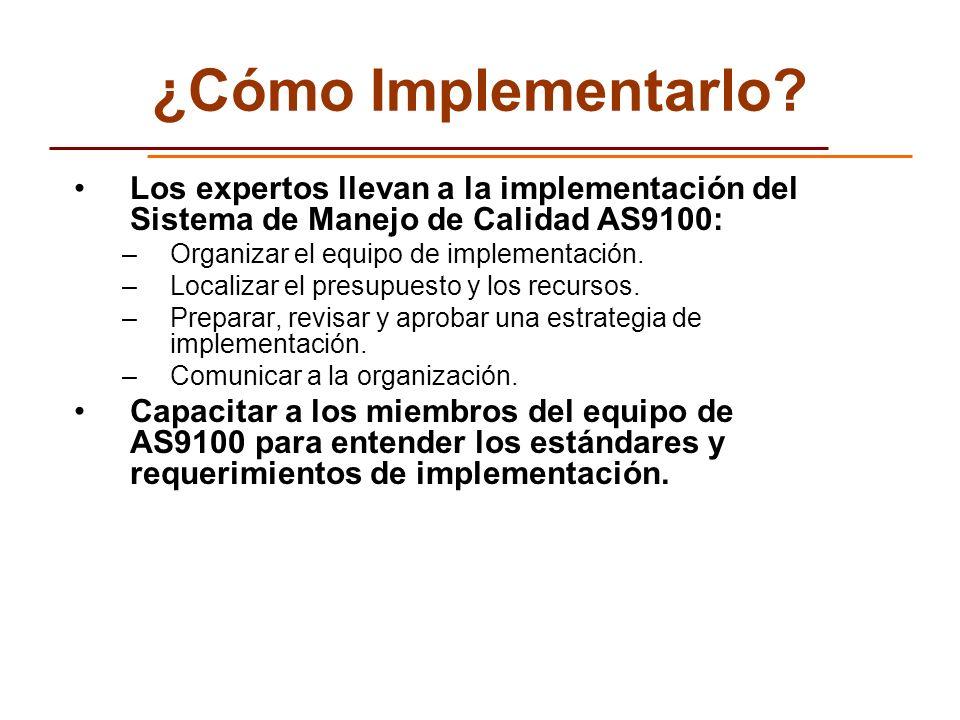 ¿Cómo Implementarlo Los expertos llevan a la implementación del Sistema de Manejo de Calidad AS9100: