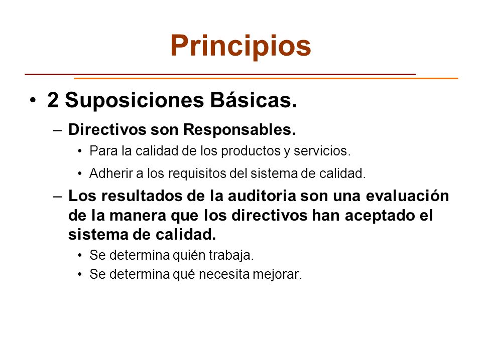 Principios 2 Suposiciones Básicas. Directivos son Responsables.